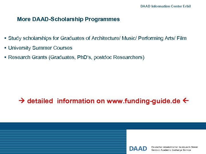 DAAD Information Center Erbil More DAAD-Scholarship Programmes § Study scholarships for Graduates of Architecture/