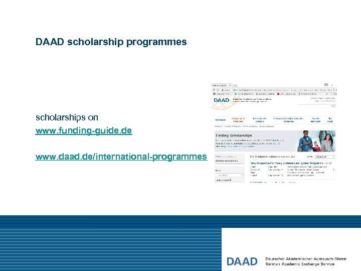 DAAD scholarship programmes scholarships on www. funding-guide. de www. daad. de/international-programmes