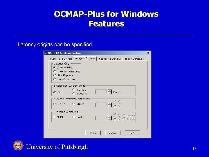 OCMAP-Plus for Windows Features Latency origins can be specified University of Pittsburgh 17