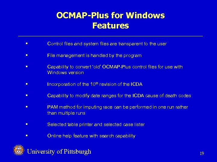 OCMAP-Plus for Windows Features § Control files and system files are transparent to the