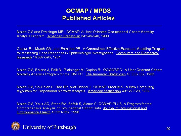 OCMAP / MPDS Published Articles Marsh GM and Preininger ME: OCMAP: A User-Oriented Occupational