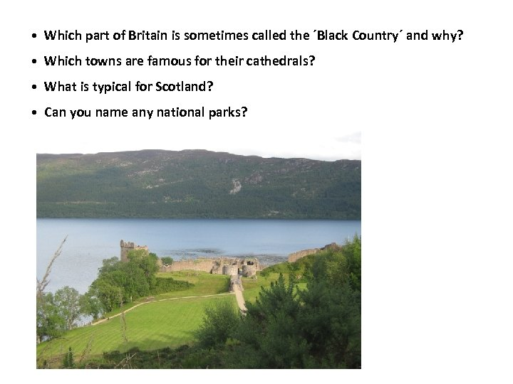 • Which part of Britain is sometimes called the ´Black Country´ and why?