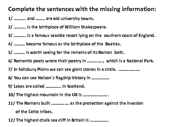 Complete the sentences with the missing information: 1/ ………. . and ……. . are