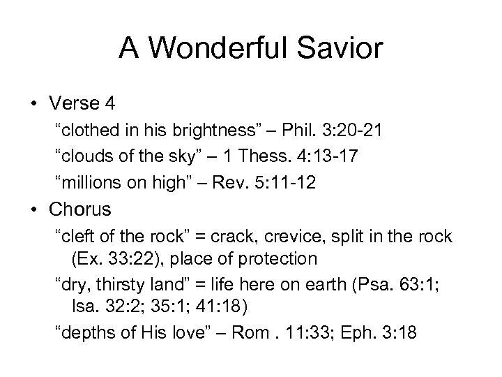 "A Wonderful Savior • Verse 4 ""clothed in his brightness"" – Phil. 3: 20"