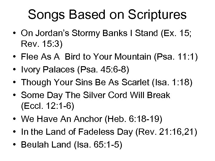 Songs Based on Scriptures • On Jordan's Stormy Banks I Stand (Ex. 15; Rev.