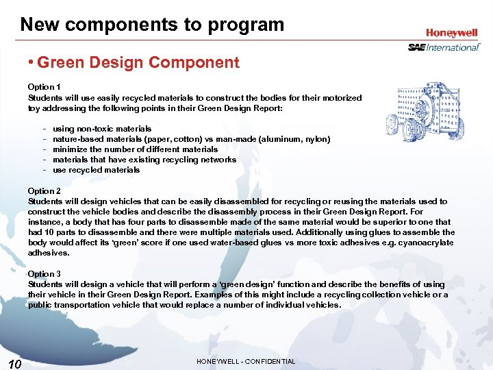 New components to program • Green Design Component Option 1 Students will use easily