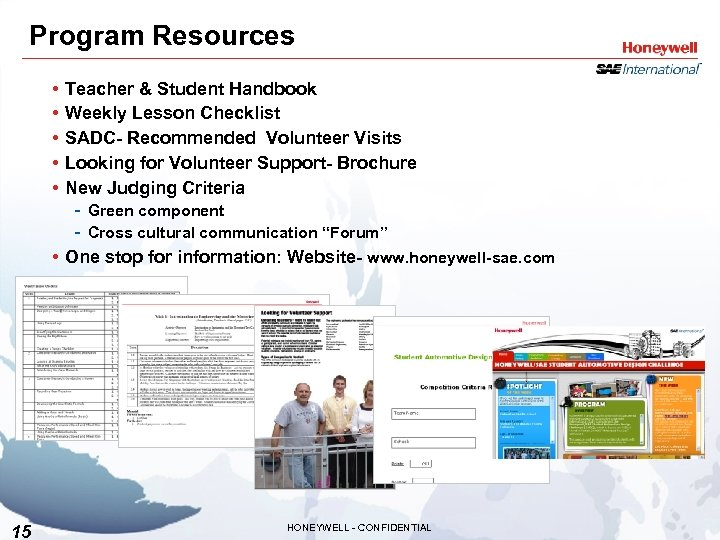 Program Resources • • • Teacher & Student Handbook Weekly Lesson Checklist SADC- Recommended