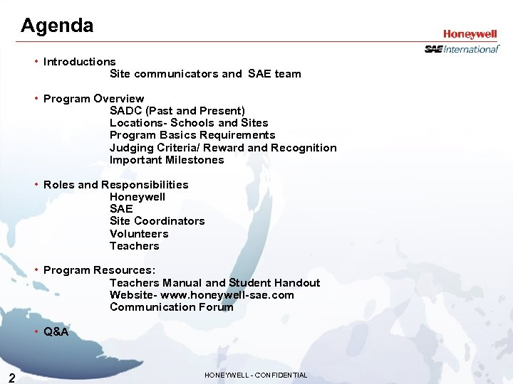 Agenda • Introductions Site communicators and SAE team • Program Overview SADC (Past and