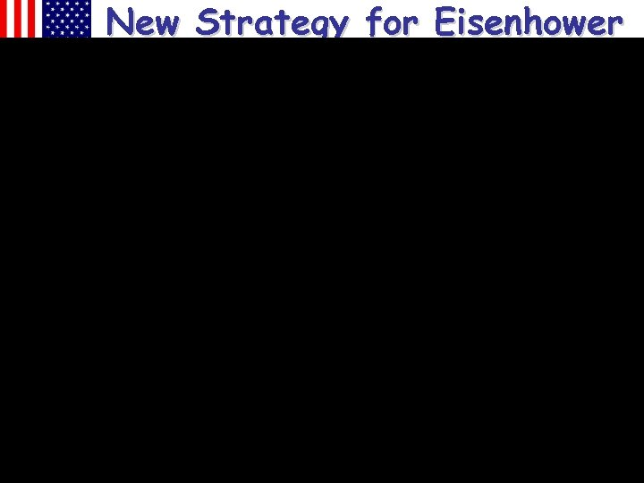 New Strategy for Eisenhower