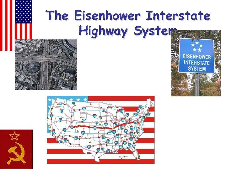 The Eisenhower Interstate Highway System