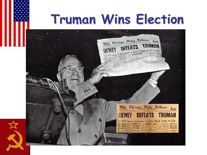Truman Wins Election
