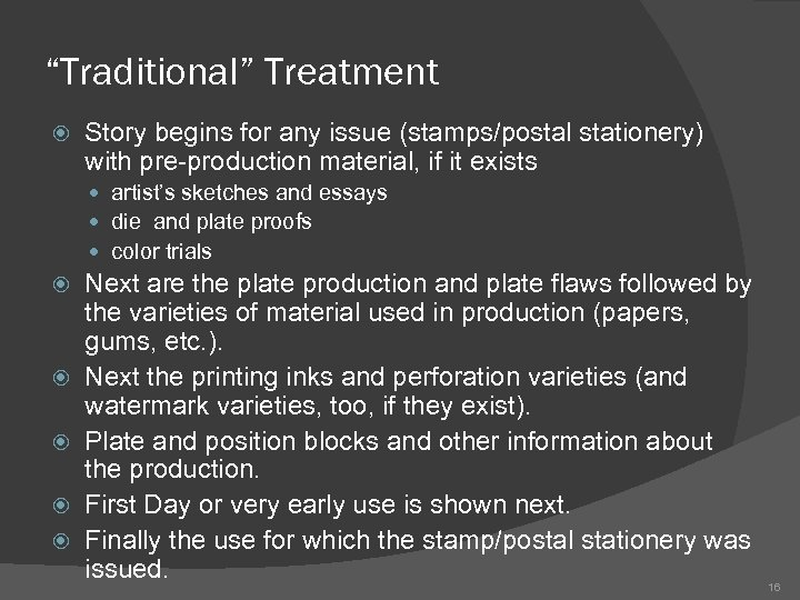 """""""Traditional"""" Treatment Story begins for any issue (stamps/postal stationery) with pre-production material, if it"""