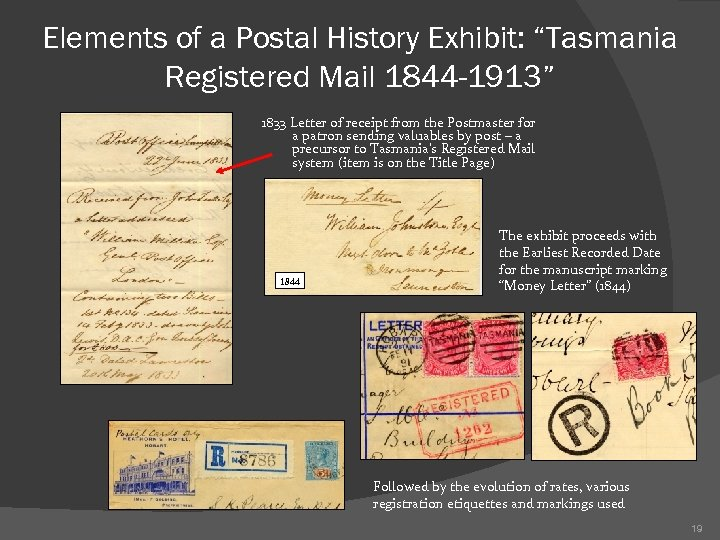 """Elements of a Postal History Exhibit: """"Tasmania Registered Mail 1844 -1913"""" 1833 Letter of"""