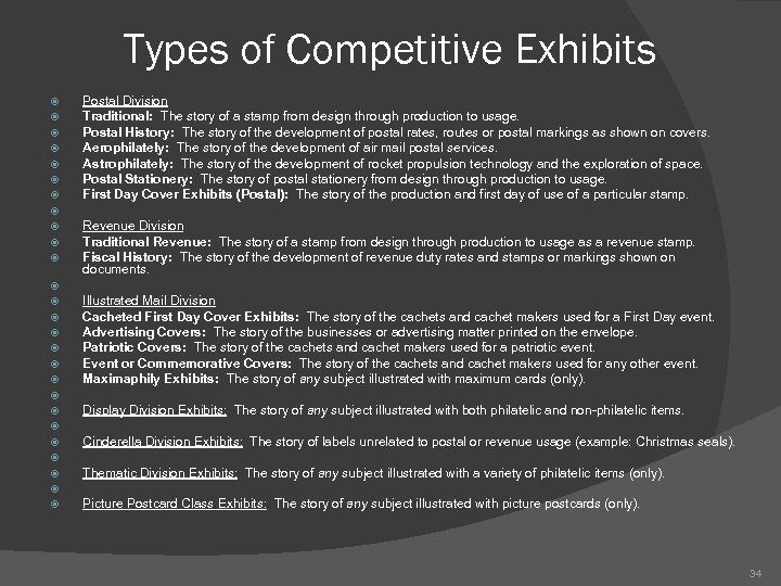 Types of Competitive Exhibits Postal Division Traditional: The story of a stamp from design