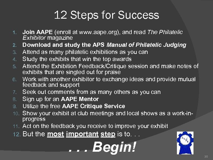 12 Steps for Success 1. 2. 3. 4. 5. 6. 7. 8. 9. 10.