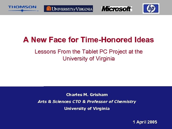 A New Face for Time-Honored Ideas Lessons From the Tablet PC Project at the