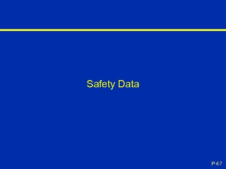 Safety Data P-67