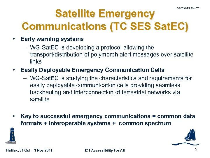 GSC 16 -PLEN-07 Satellite Emergency Communications (TC SES Sat. EC) • Early warning systems