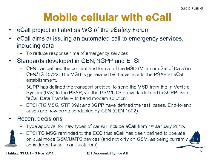 GSC 16 -PLEN-07 Mobile cellular with e. Call • e. Call project initiated as