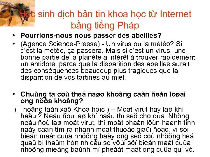 Học sinh dịch bản tin khoa học từ Internet bằng tiếng Pháp • Pourrions-nous