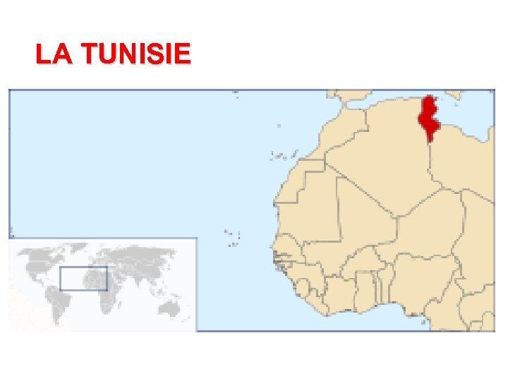 LA TUNISIE