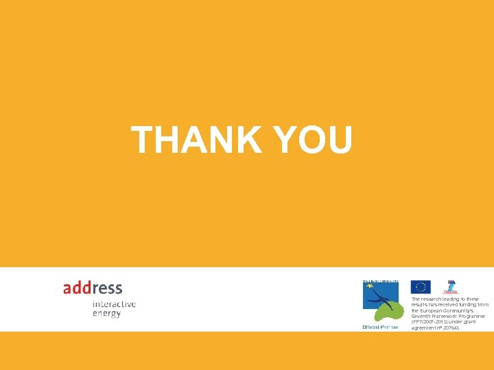 THANK YOU The research leading to these results has received funding from the European