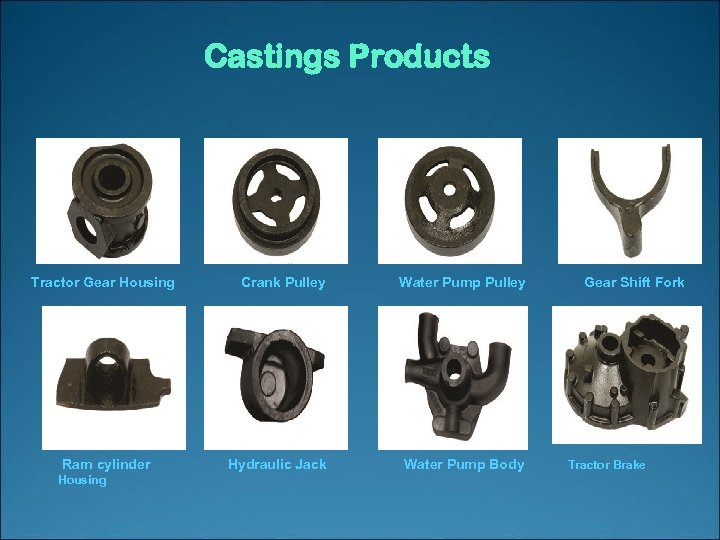 Castings Products Tractor Gear Housing Ram cylinder Housing Crank Pulley Water Pump Pulley Hydraulic