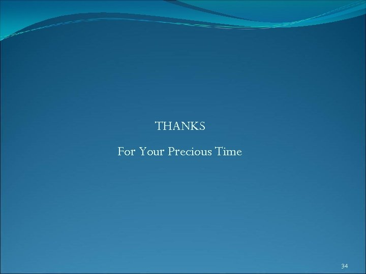 THANKS For Your Precious Time 34