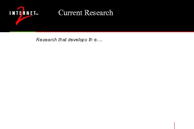 Current Research that develops th e…