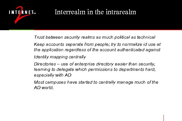 Interrealm in the intrarealm Trust between security realms as much political as technical Keep