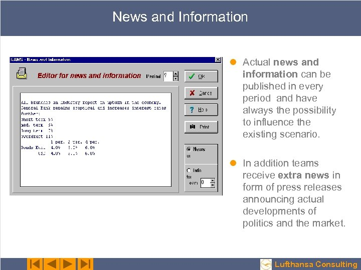 News and Information l Actual news and information can be published in every period
