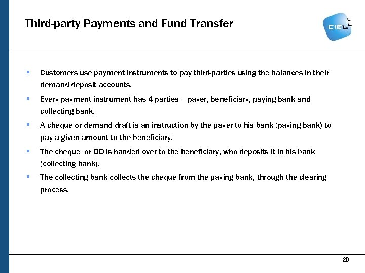 Third-party Payments and Fund Transfer § Customers use payment instruments to pay third-parties using