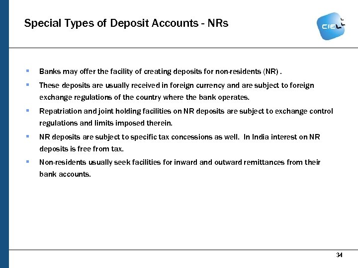 Special Types of Deposit Accounts - NRs § Banks may offer the facility of