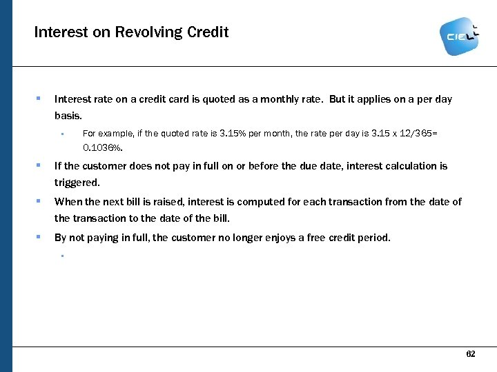 Interest on Revolving Credit § Interest rate on a credit card is quoted as