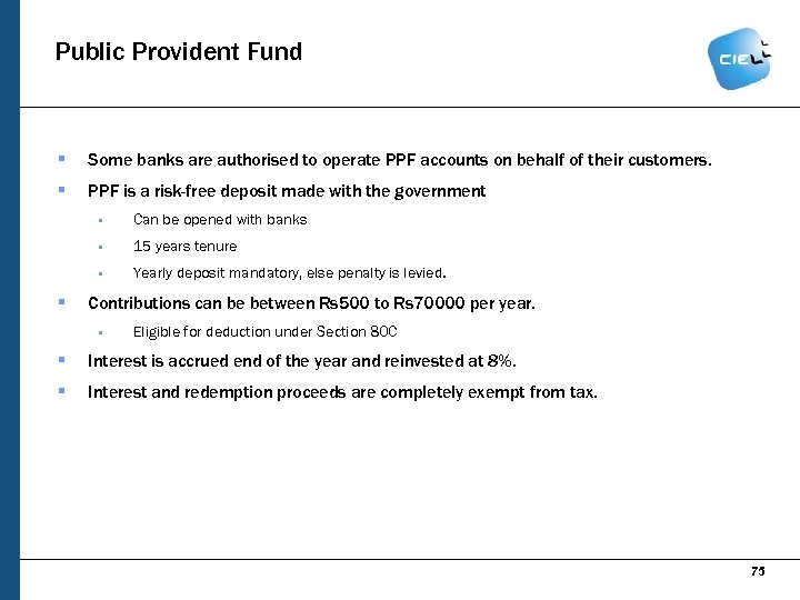 Public Provident Fund § Some banks are authorised to operate PPF accounts on behalf