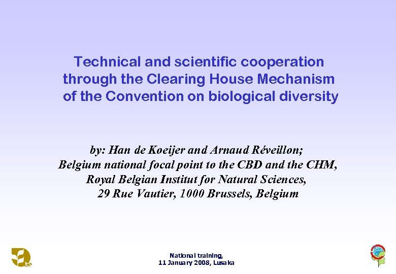 Technical and scientific cooperation through the Clearing House Mechanism of the Convention on biological