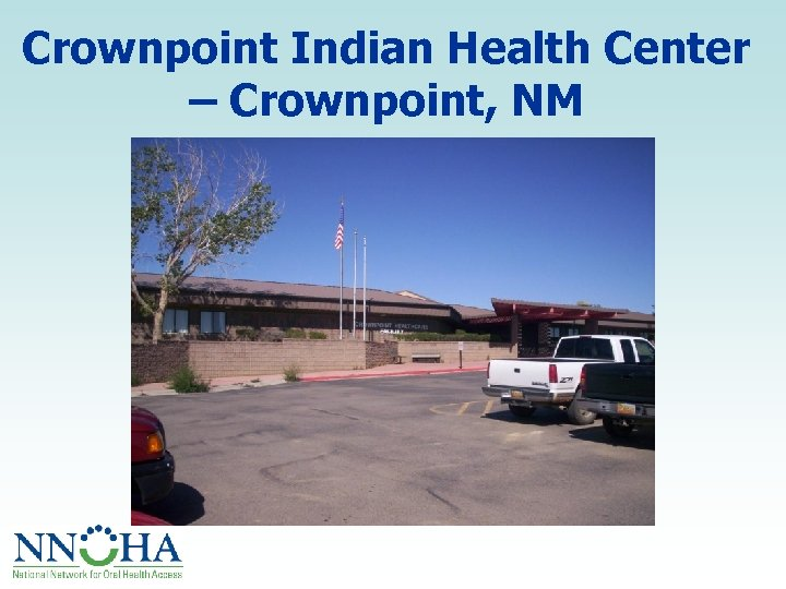 Crownpoint Indian Health Center – Crownpoint, NM