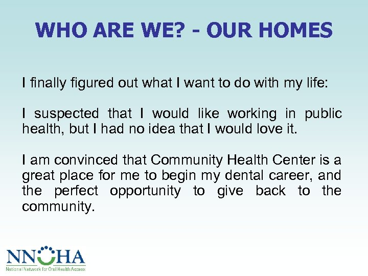 WHO ARE WE? - OUR HOMES I finally figured out what I want to