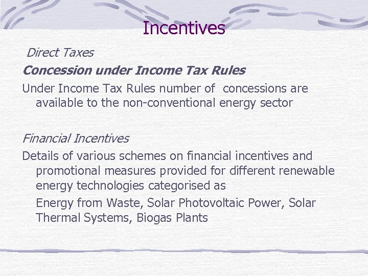 Incentives Direct Taxes Concession under Income Tax Rules Under Income Tax Rules number of