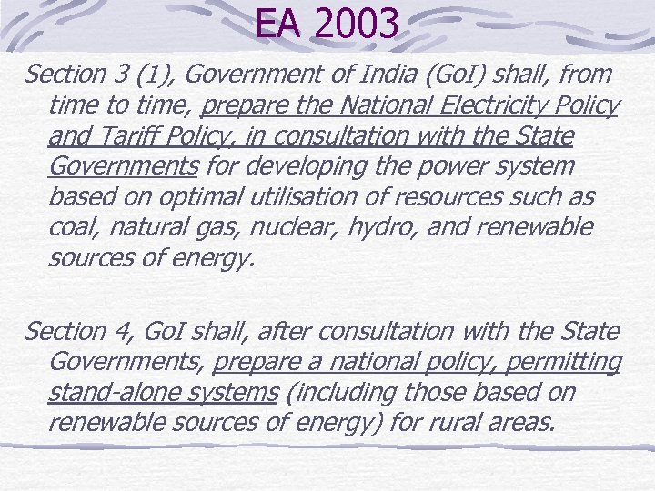 EA 2003 Section 3 (1), Government of India (Go. I) shall, from time to