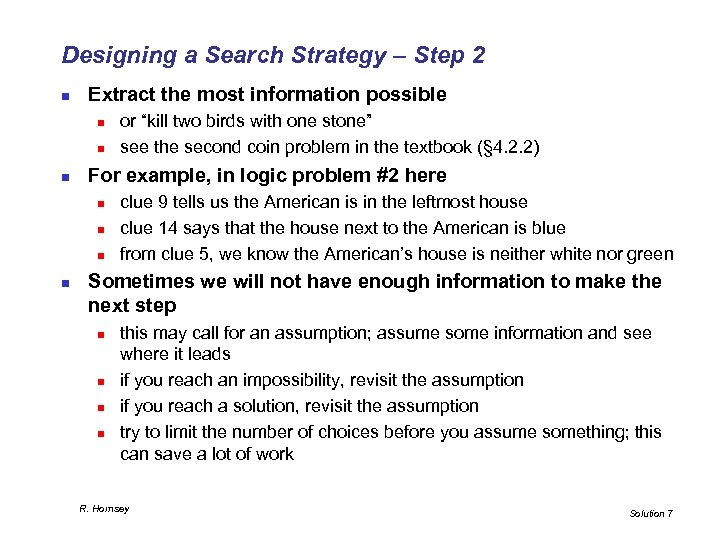Designing a Search Strategy – Step 2 n Extract the most information possible n