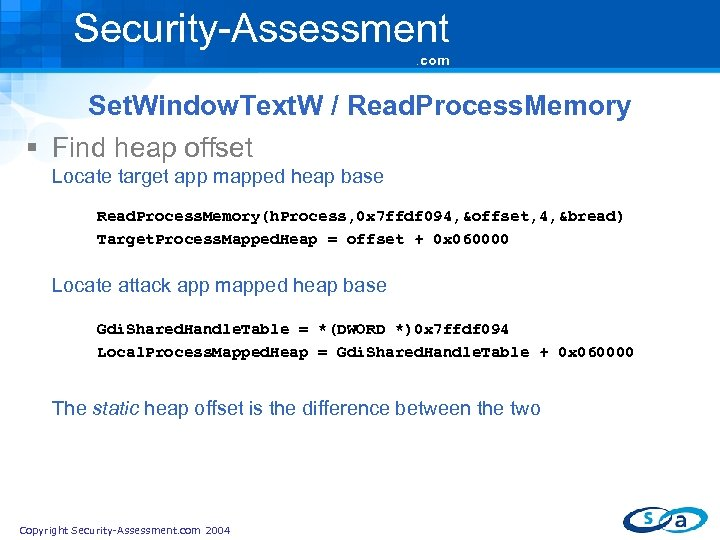 Security-Assessment. com Set. Window. Text. W / Read. Process. Memory § Find heap offset