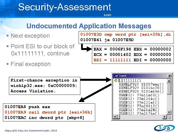 Security-Assessment. com Undocumented Application Messages § Next exception 01007 E 3 D cmp word