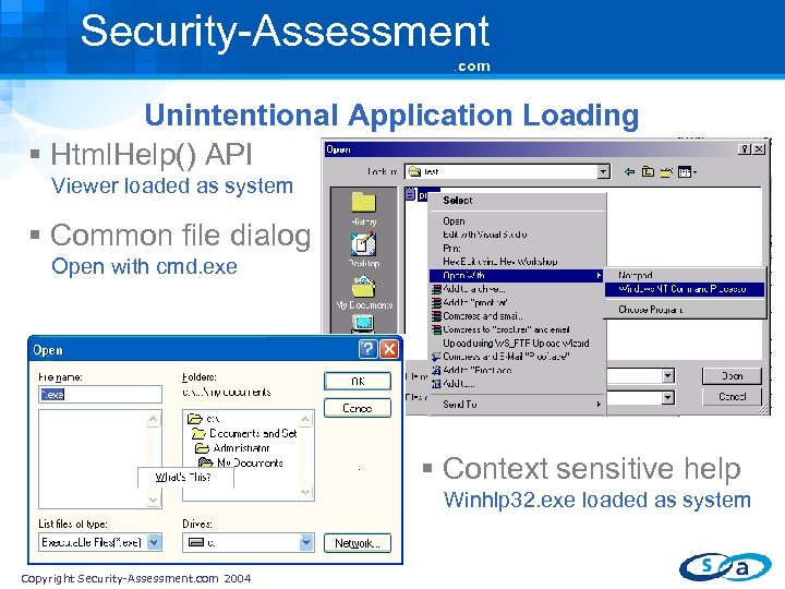 Security-Assessment. com Unintentional Application Loading § Html. Help() API Viewer loaded as system §