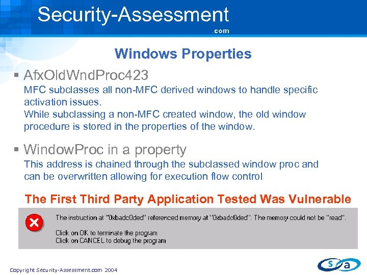 Security-Assessment. com Windows Properties § Afx. Old. Wnd. Proc 423 MFC subclasses all non-MFC