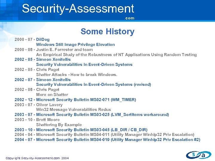 Security-Assessment. com Some History 2000 - 07 - Dil. Dog Windows Still Image Privilege