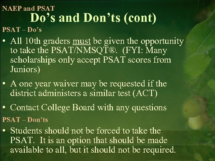 NAEP and PSAT Do's and Don'ts (cont) PSAT – Do's • All 10 th