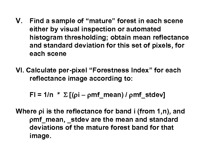 """V. Find a sample of """"mature"""" forest in each scene either by visual inspection"""