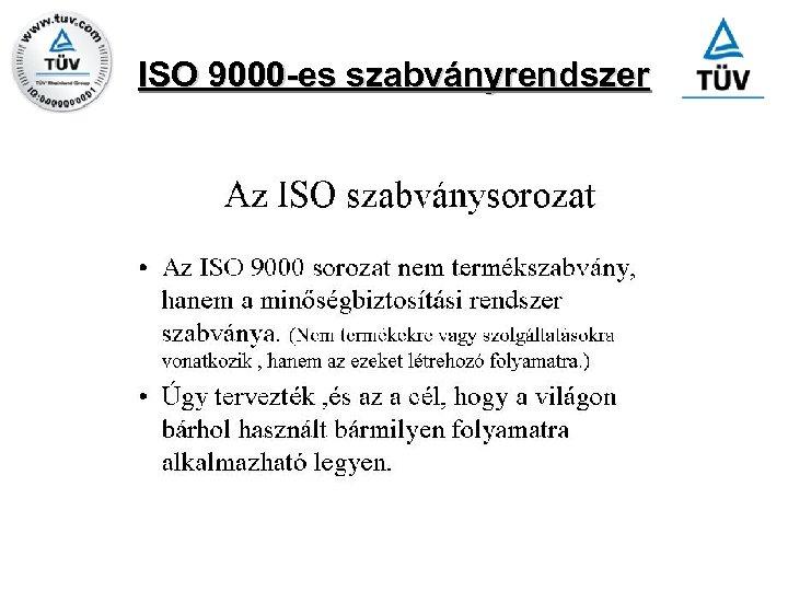 ISO 9000 -es szabványrendszer