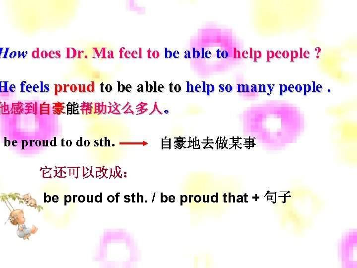 How does Dr. Ma feel to be able to help people ? He feels